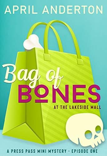 Bag of Bones by April Anderton