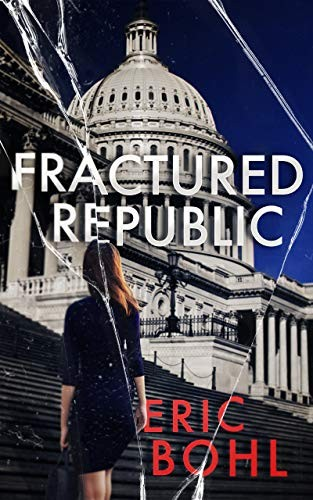 Fractured Republic by Eric Bohl