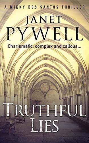 Truthful Lies by Janet Pywell