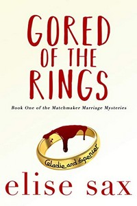 Gored of the Rings by Elise Sax