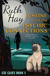 Justine and the Psychic Connections by Ruth Hay