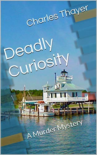Deadly Curiosity by Charles Thayer
