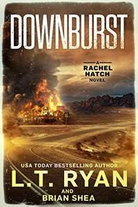 Downburst by L. T. Ryan