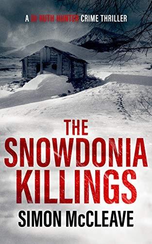 The Snowdonia Killings by Simon McCleave