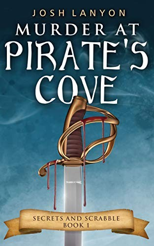 Murder at Pirate's Cove by Josh Lanyon