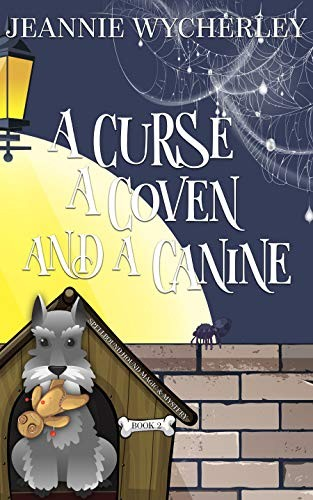 A Curse, a Coven and a Canine by Jeannie Wycherley