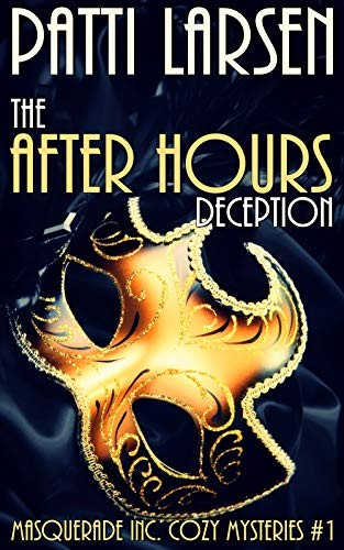The After Hours Deception by Patti Larsen