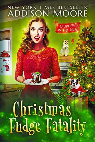 Christmas Fudge Fatality by Addison Moore
