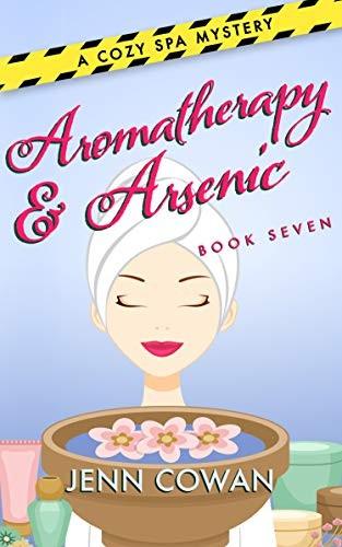 Aromatherapy & Arsenic by Jenn Cowan