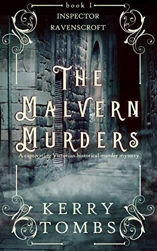 The Malvern Murders by Kerry Tombs