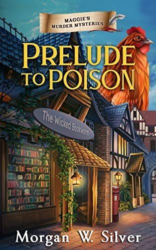 Prelude to Poison by Morgan W. Silver