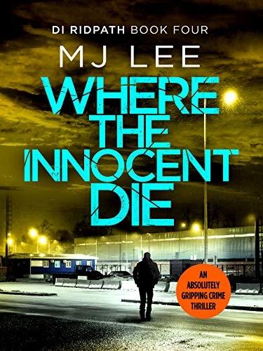 Where the Innocent Die by M. J. Lee