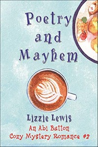 Poetry and Mayhem by Lizzie Lewis