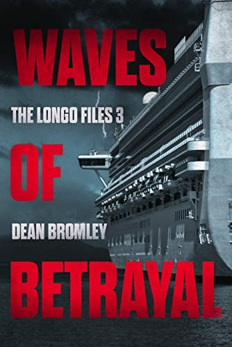 Waves of Betrayal by Dean Bromley
