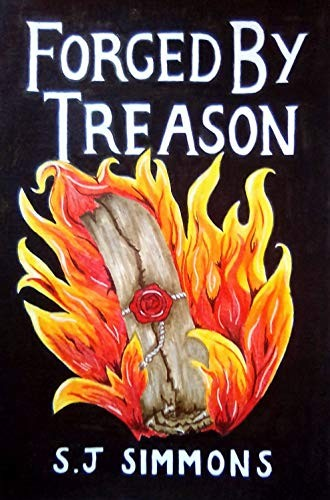 Forged by Treason by S. J. Simmons