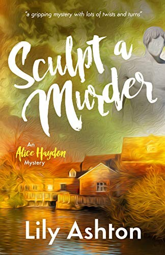 Sculpt a Murder by Lily Ashton