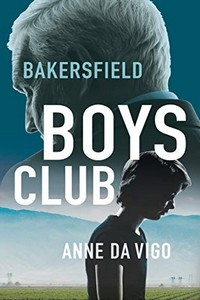 Bakersfield Boys Club by Anne Da Vigo