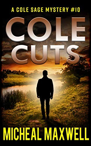 Cole Cuts by Micheal Maxwell