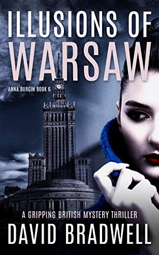 Illusions of Warsaw by David Bradwell