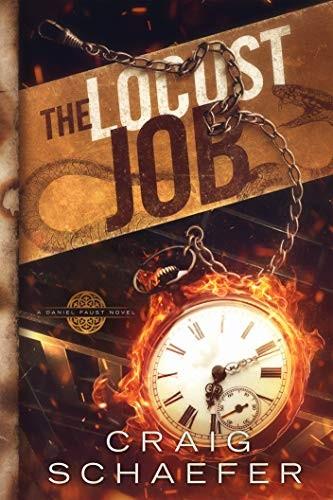 The Locust Job by Craig Schaefer
