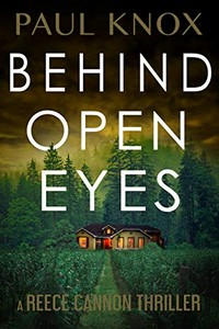 Behind Open Eyes by Paul Knox