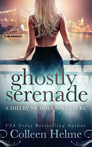Ghostly Serenade by Colleen Helme
