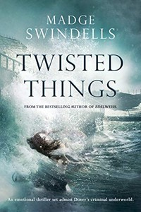 Twisted Things by Madge Swindells