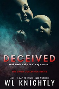 Deceived by W. L. Knightly