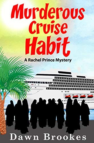 Murderous Cruise Habit by Dawn Brookes