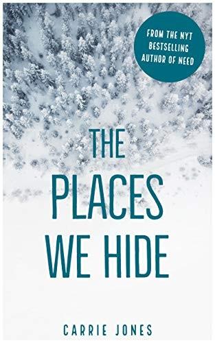 Places We Hide by Carrie Jones