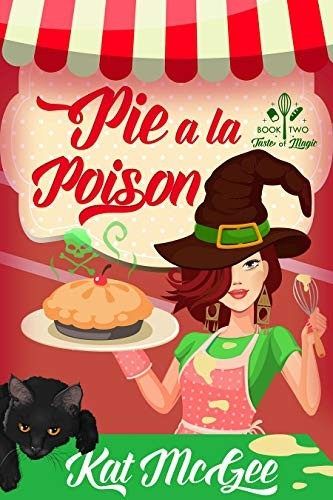 Pie a la Poison by Kat McGee