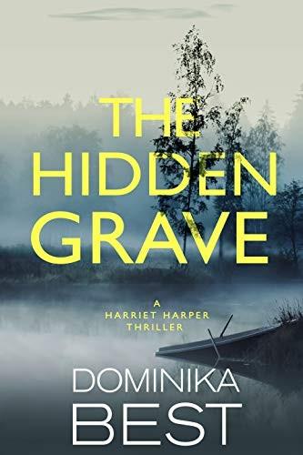 The Hidden Grave by Dominika Best
