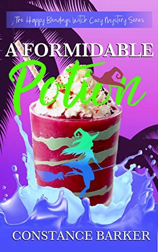 A Formidable Potion by Constance Barker