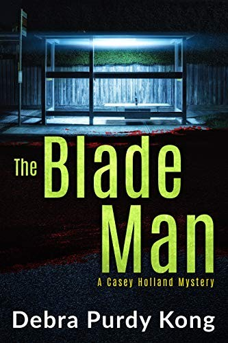 The Blade Man by Debra Purdy Kong