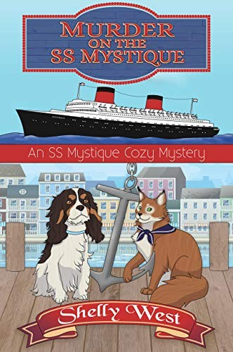 Murder on the SS Mystique by Shelly West