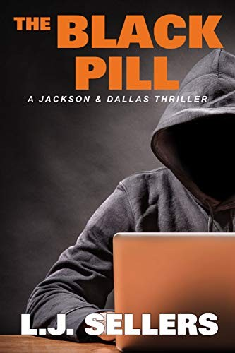 The Black Pill by L. J. Sellers