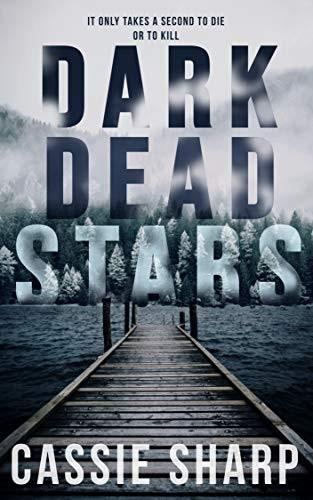Dark Dead Stars by Cassie Sharp
