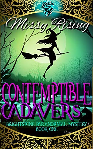 Contemptible Cadavers by Missy Rising