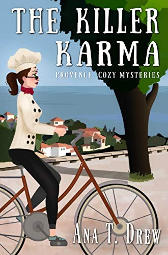 The Killer Karma by Ana T. Drew