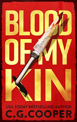 Blood of My Kin by C. G. Cooper