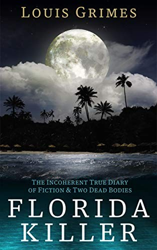 Florida Killer by Louis Grimes
