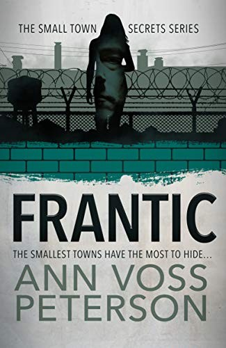 Frantic by Ann Voss Peterson