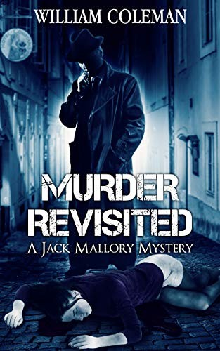Murder Revisited by Willilam Colesman