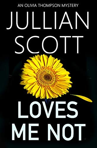 Loves Me Not by Julian Scott