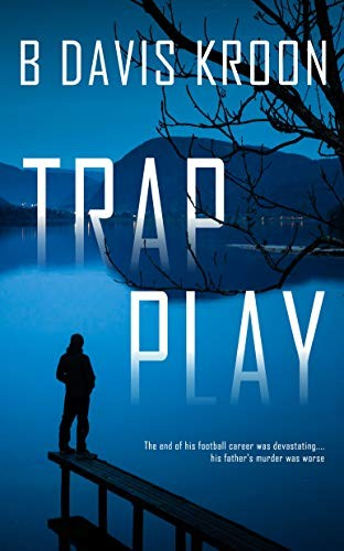 Trap Play by B. Davis Kroon