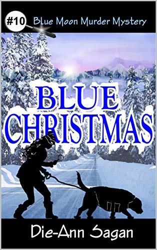 Blue Christmas by Die-Ann Sagan