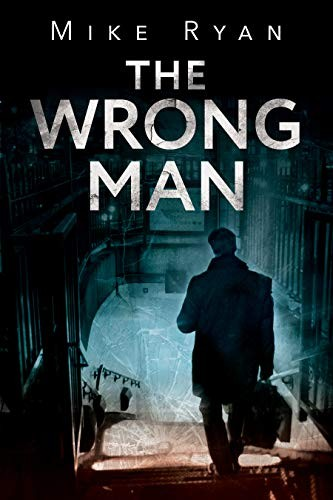 The Wrong Man by Mike Ryan