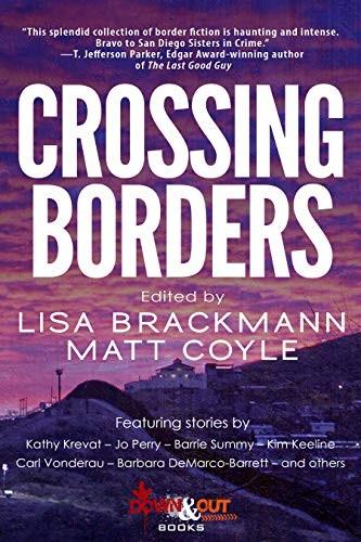 Crossing Borders by Lisa Brackmann and Matt Coyle, editors