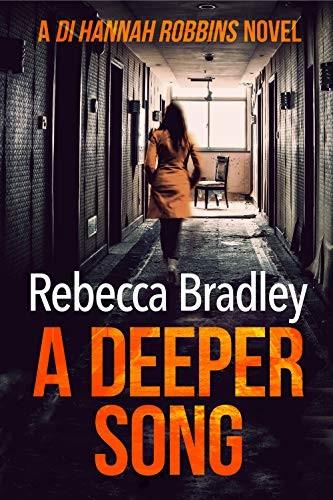 A Deeper Song by Rebecca Bradley