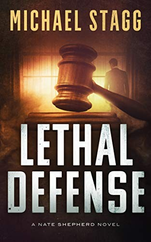 Lethal Defense by Michael Stagg